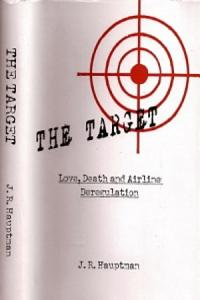 The Target  Love  Death and Airline Deregulation Book