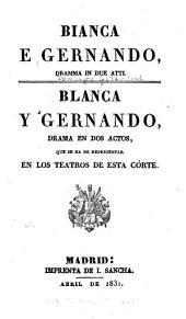 Bianca e Gernando, dramma in du atti