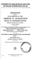 Departments of Labor and Health  Education  and Welfare Appropriations for 1963  Hearing     87th Congress  2d Session  Department of Health  Education  and Welfare PDF