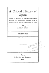 A Critical History of Opera: Giving an Account of the Rise and Progress of the Different Schools