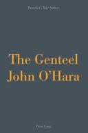 The Genteel John O'Hara