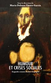 Humour et crises sociales: Regards croisés France-Espagne
