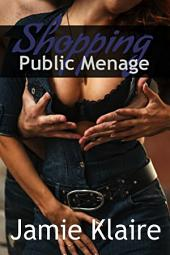 Public Menage: Shopping