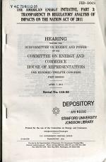 The American Energy Initiative, Part 3: Transparency In Regulatory Analysis, ... Serial No. 112-35, April 7, 2011, 112-1 Hearing, *