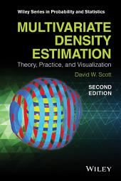 Multivariate Density Estimation: Theory, Practice, and Visualization, Edition 2