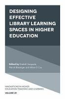 Designing Effective Library Learning Spaces in Higher Education PDF