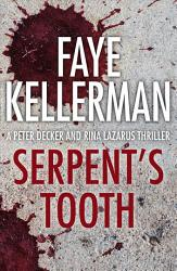 Serpent S Tooth Peter Decker And Rina Lazarus Series Book 10  Book PDF