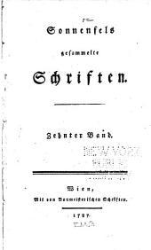 Sonnenfels gesammelte Schriften ...: Abhandlungen