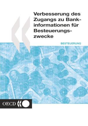 Verbesserung des Zugangs zu Bankinformationen f  r Besteuerungszwecke PDF