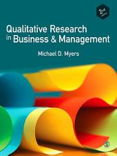 Qualitative Research in Business and Management: Edition 2