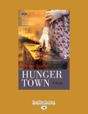 Download Hunger Town Book