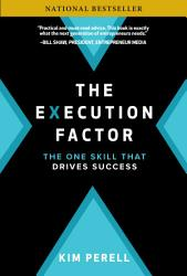 The Execution Factor The One Skill That Drives Success PDF