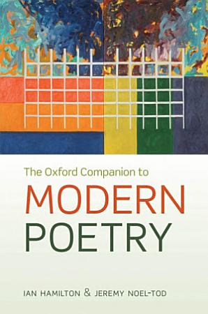 The Oxford Companion to Modern Poetry in English PDF