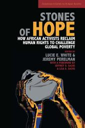 Stones of Hope: How African Activists Reclaim Human Rights to Challenge Global Poverty