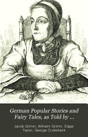German Popular Stories and Fairy Tales  as Told by Gammer Grethel PDF
