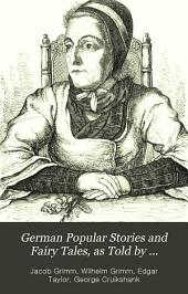 German Popular Stories and Fairy Tales, as Told by Gammer Grethel