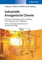 Industrielle Anorganische Chemie: Ausgabe 4