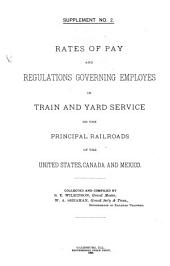 Rates of Pay and Regulations Governing Employees in Train and Yard Service on the Principal Railroads of the United States, Canada and Mexico