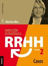 Direcci  n Estrat  gica De RRHH Vol II   Casos  3ra Ed   PDF