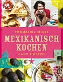 Mexikanisch kochen ganz einfach PDF