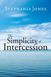 The Simplicity of Intercession