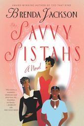 The Savvy Sistahs: A Novel
