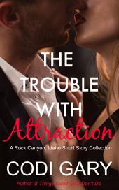 The Trouble With Attraction