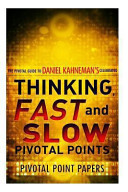 Thinking, Fast and Slow Pivotal Points