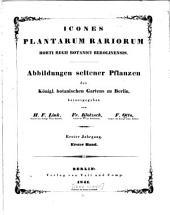 Icones plantarum rariorum Horti regii botanici berolinensis: Abbildungen seltener pflanzen, etc