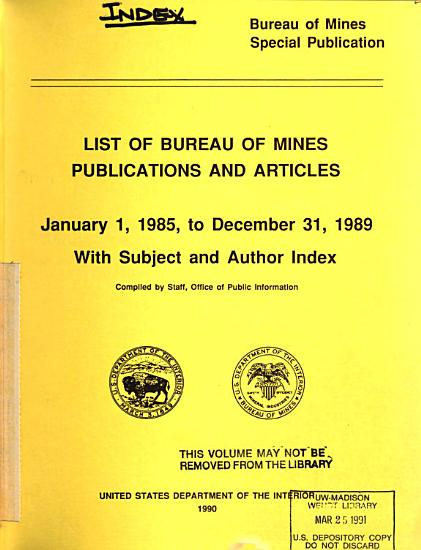 List of Bureau of Mines Publications and Articles     with Subject and Author Index PDF