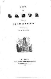 Vita di Dante ... Con annotazioni di E. Rocco