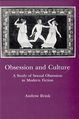 Obsession and Culture