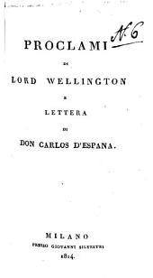 Proclami di lord Wellington e Lettera di don Carlos d'Espana