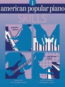 American Popular Piano: Skills, Level One