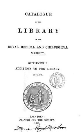 Catalogue   With  Additions to the library 1856  75    wanting suppl  7   PDF