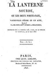 La lanterne sourde, ou, Les deux porte-faix: vaudeville-féerie en un acte