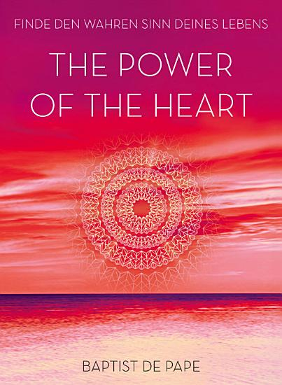 The Power of the Heart PDF