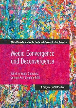 Media Convergence and Deconvergence PDF