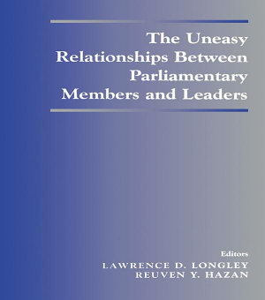 The Uneasy Relationships Between Parliamentary Members and Leaders PDF