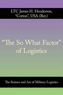 The So What Factor of Logistics
