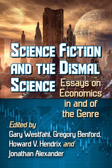 Science Fiction and the Dismal Science PDF
