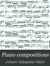 Piano compositions: Volume 1
