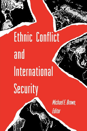 Ethnic Conflict and International Security PDF