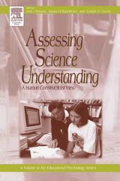 Assessing Science Understanding: A Human Constructivist View