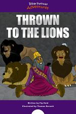 Thrown to the Lions