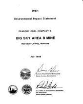 Peabody Big Sky Mine, Area B, Rosebud County: Environmental Impact Statement