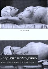 Long Island Medical Journal: Volume 8
