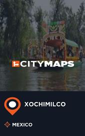 City Maps Xochimilco Mexico