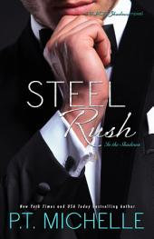 Steel Rush: A Billionaire SEAL Story