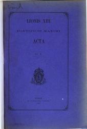 Leonis XIII. pontificis maximi Acta: Vol. I[-XXIII], Volume 10